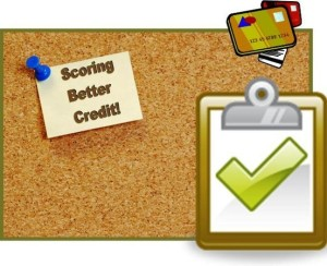 TIPS FOR IMPROVING AND RAISING YOUR CREDIT SCORE